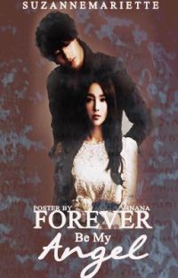 FOREVER BE MY ANGEL <33 [completed] cover