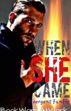 Divergent, Eric: When She Came by BookWormAtWork