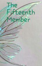 The Fifteenth Member  by JJluvsu