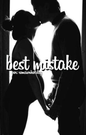 Best Mistake by brunarandrade