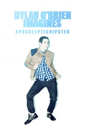 Dylan O'Brien Imagines by ApocalypticHipster