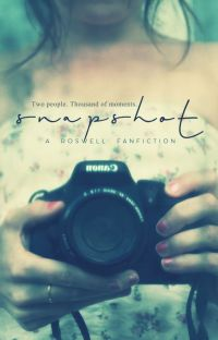 Snapshot · (Roswell Fanfiction) · √ cover