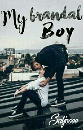 My Brandal Boy√ by Saljoeee