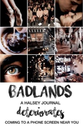 badlands ➳ anf by deteriorates