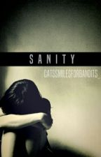 Sanity (Part two of Adopted) by CatSmilesForBandits_
