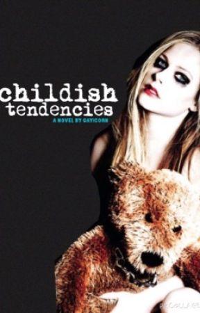 Childish Tendencies by gayicorn