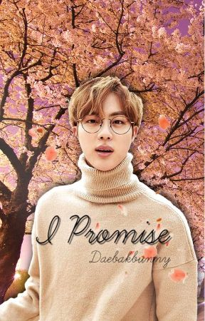 I Promise | Jin by daebakbunny