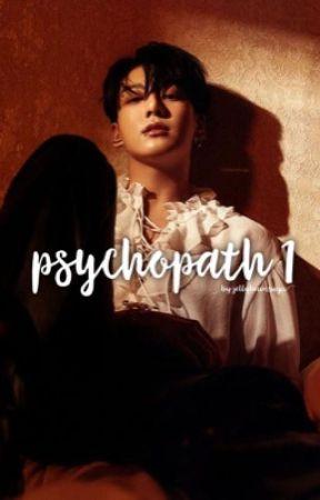 Psychopath 1 ••J.J.K.      [COMPLETED] by JELLYBEANSUGA
