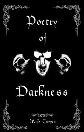 Poetry of Darkness by JustMike75