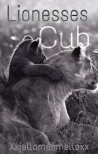Lionesses Cub by xxJellomahmelloxx