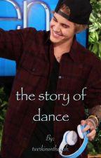 The Story Of Dance    J.B    by twerkinontheirish
