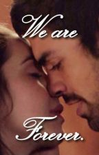 We Are Forever by reignholics