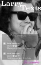 Larry Stylinson Texts by Lozzombae
