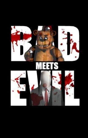 Bad Meets Evil [Freddy Fazbear X Slenderman] by ShadowxAlpha