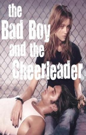 THE BAD BOY AND THE CHEERLEADER by aprilbrookshire
