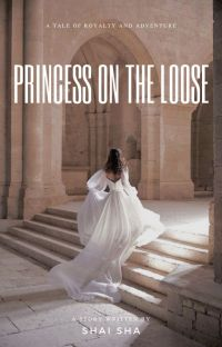 Princess on the Loose [Completed] cover