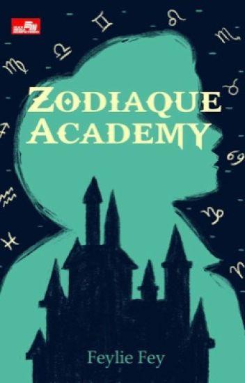 Zodiaque Academy (Published by Elex Media Komputindo)