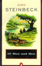 Of Mice and Men: Chapter 7 by ashleybbyelhsa