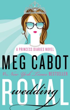 The Royal Wedding (A Princess Diaries Novel) Excerpt by megcabot