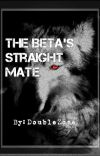 The Beta's Straight Mate (boyxboy) Bk 2 cover