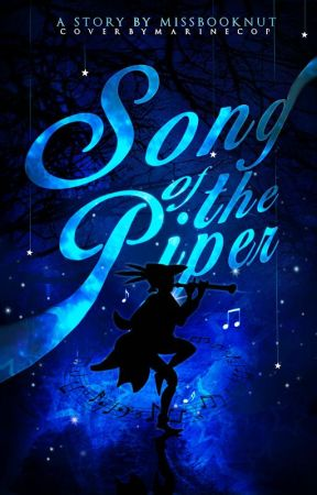 Song of the Piper by MissBookNut