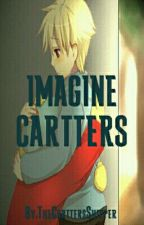 Imagine  Cartters by _TheFlashFanatic_