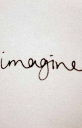 imagine. by mellamaninsomnio