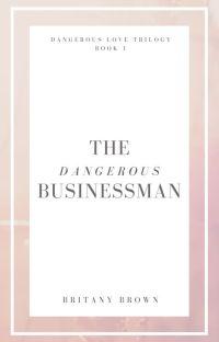 The Dangerous Businessman (DLT, Book 1) cover