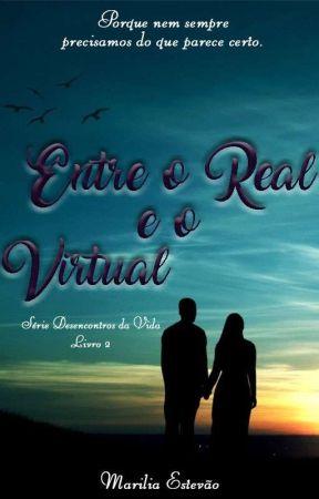 Entre o Real e o Virtual (DEGUSTAÇÃO)  by mariliaestevao