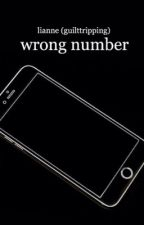 WRONG NUMBER / CH by guilttripping