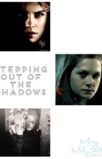 Stepping out of the shadows (#Wattys2016) by Slytherins_Queen_