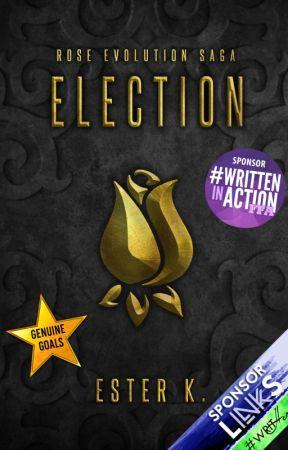 Election [I libro, Rose Evolution Saga] by Esterk21