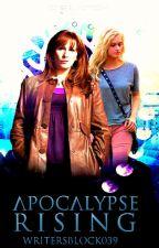 Apocalypse Rising (Book Four) by WritersBlock039