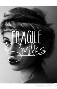 Fragile Smiles -- Completed cover
