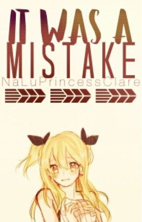 It was a Mistake (NaLu) ✓ *Editing by parkjiminswings