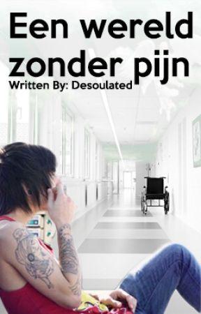 Een wereld zonder pijn by Desoulated