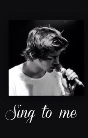 Sing To Me | H.S by harry-dontletmego