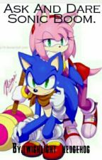 Ask and dare sonic characters and OCs by twilight_hedgehog