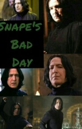 Snape's Bad Day by bookwormlover200