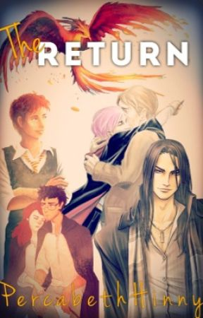 The Return {Harry Potter} by PercabethHinny