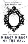 Mirror Mirror on the Wall [TAMAT] cover