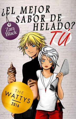¿El mejor sabor de helado? Tú (TQST Libro #3)©  [EN LIBRERIAS] by Zara_Black