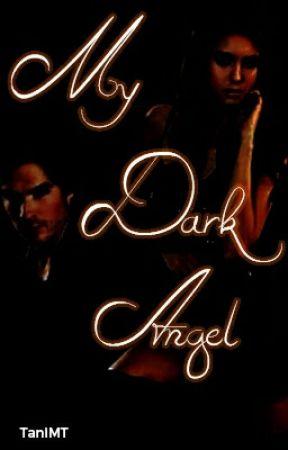 My Dark Angel by TaniMT