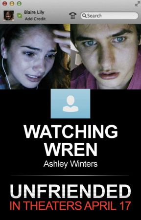 Watching Wren by unfriended