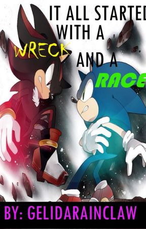 (Sonadow) It All Started With A Wreck And A Race by GelidaRainclaw