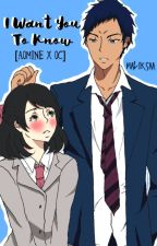 [Fanfic] I want you to know [Aomine x OC] by Maliksaa