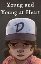 Young and Young at Heart (The Rewrite of The Walking Dead Game: S2) [TWDG/TWD] by JGrayDingler
