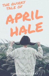 The Quirky Tale of April Hale (Quirky Series #1) cover