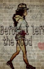 Before I left the hood (Urban) by playwithdes