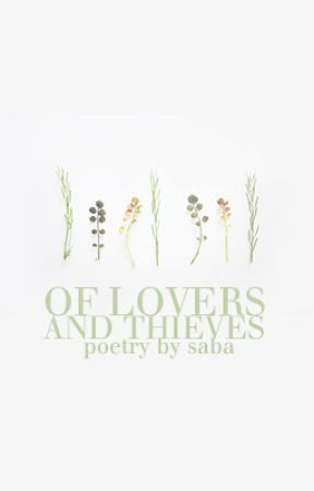 Of Lovers and Thieves by sabatage